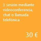 1 sesión por videoconferencia, chat o llamada telefónica