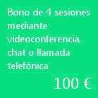 Bono de 4 sesiones mediante videoconferencia, chat o llamada telefónica